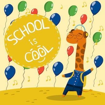 Cute little giraffe in school uniform with balloons, school is cool   illustration, design element for poster or banner
