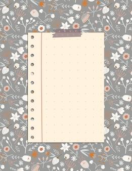 꽃과 나뭇잎의 패턴이 귀여운 노트 페이지, 일일 계획을위한 문구 주최자.
