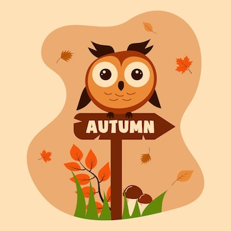 Cute owl sitting on the sign with the inscription autumn autumn leaves mushrooms grass and a bran