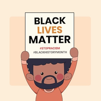Cute  people holding protest banner with the words black lives matter written on it. black history month illustration