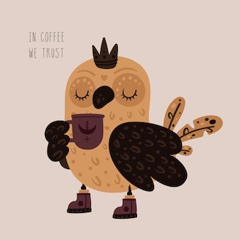 Cute princess owl with cup of tea, coffee