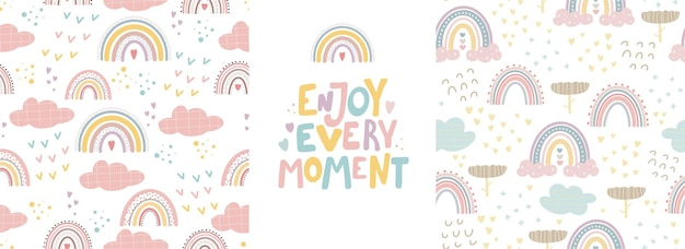 Cute rainbow patterns and lettering  enjoy every moment  creative childish print for fabric