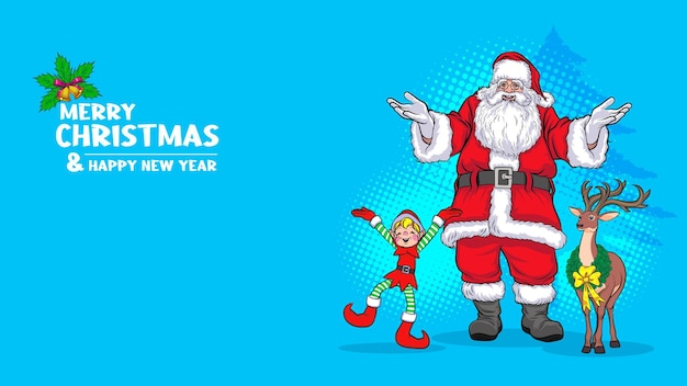 Cute santa claus with deer and elf merry christmas happy new year banner pop art comics style