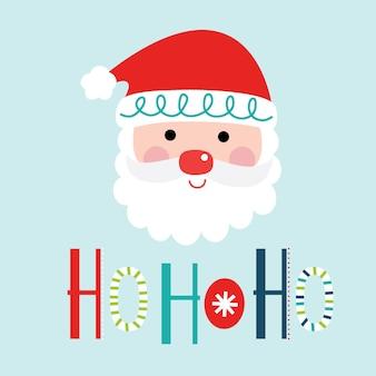 Cute santa clause with ho ho ho typography