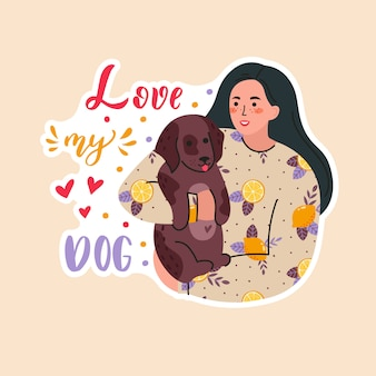 Cute smiling young girl with dogs. adorable woman spending time at home with her  animal. portrait of happy pet owner. flat cartoon illustration with lettering love my dog