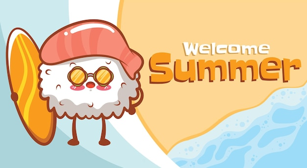 Cute sushi holding surfing board with a summer greeting banner
