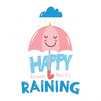 Cute t shirt design with slogan and kawaii umbrella