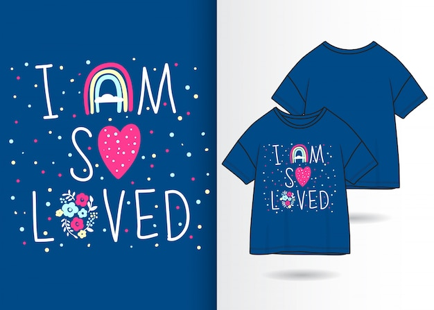 Cute typography illustration with t shirt design