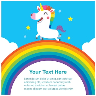 Cute unicorn character on the rainbow with message
