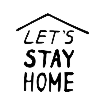 コロナウイルス、covid-19、stay home、自宅での作業についてのかわいいベクトル手描きレタリング。パンデミック対策。ポジティブな落書きアイコン、ホーム要素を隔離します。白い背景で隔離。