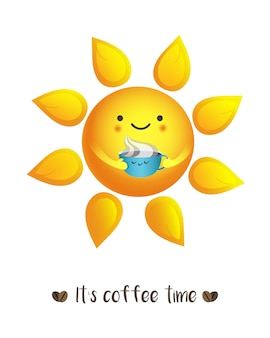 Cute vector illustration of sun drinking from cup of coffee with sign it`s coffee time. te
