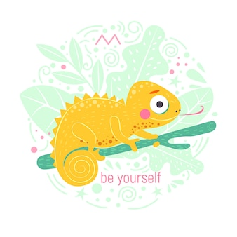 Cute yellow chameleon sitting on the green branch and with word be yourself with light green leaves