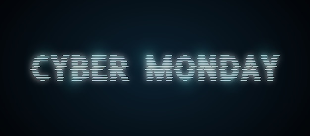 Cyber monday lettering in distorted neon style.