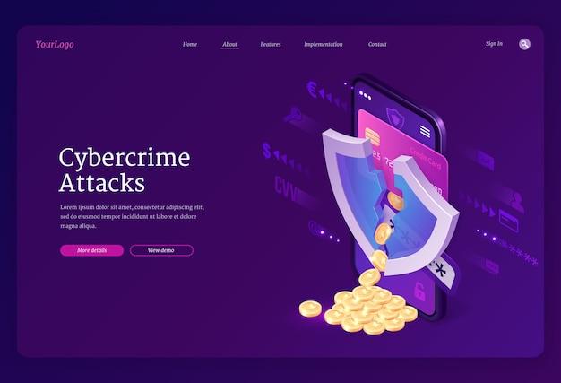 사이버 범죄 공격 아이소 메트릭 랜딩 페이지. 금이 간 방패와 동전이있는 스마트 폰 화면, 은행 카드에서 흩어져있는 동전, 인터넷에서 계정 개인 데이터 도용, 해킹 사이버 범죄, 3d 웹 배너
