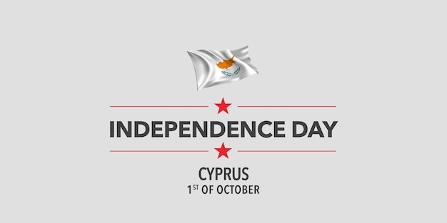 Cyprus independence day greeting card, banner, vector illustration. holiday 1st of october design element with waving flag as a symbol of independence