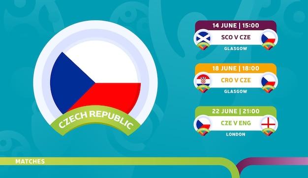 チェコ共和国代表チームのスケジュールは、2020年のサッカー選手権の最終段階で試合を行います。サッカー2020の試合のイラスト。