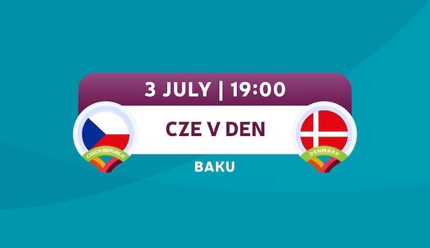 Czech republic vs denmark match vector illustration football 2020 championship