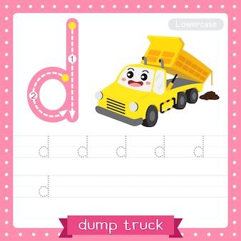 文字dの小文字のトレースの練習用ワークシート。ダンプトラック