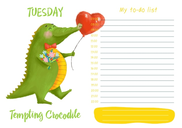 Daily planner with illustration of cute cartoon tempting crocodile. my day to-do list on t