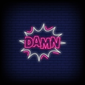 Damn neon signs style