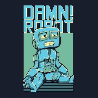 Damn robot