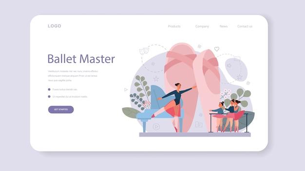 Учитель танцев или хореограф в балетной студии веб-баннер