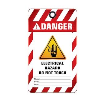 Danger electrical hazard tag.