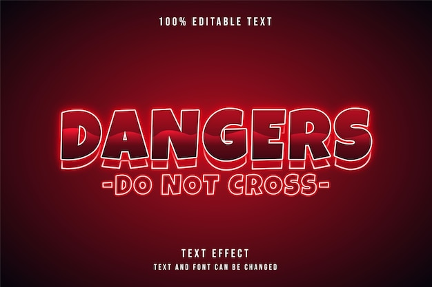 Опасности не пересекаются редактируемый текстовый эффект красная градация неонового стиля текста