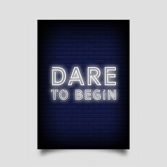 Dare to begin for poster in neon style