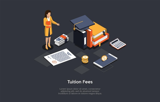 Dark background, conceptual writing. isometric vector composition, illustration in cartoon 3d style. tuition fees. female character in suit standing, education related items around, certificate near.