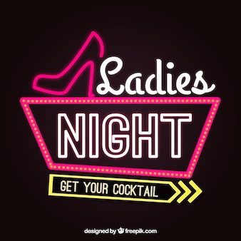 Dark background with neon sign for ladies night