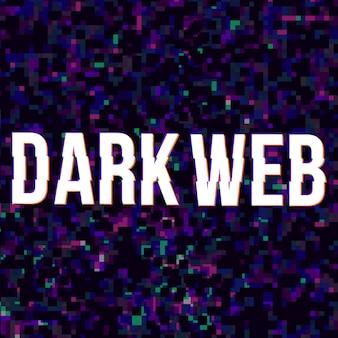 Dark web at glitched background.
