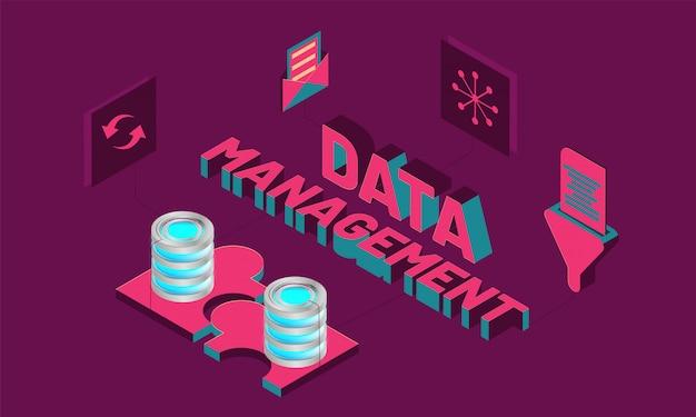 Data management, isometric design.