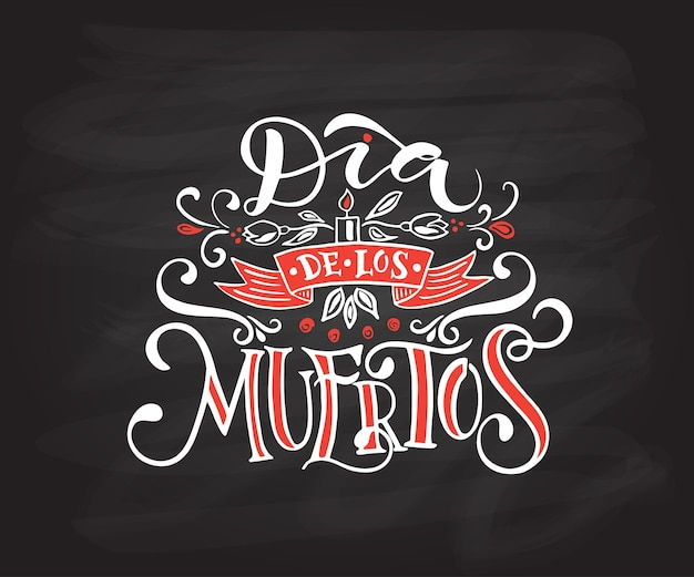 Day of the dead vector illustration hand sketched lettering dia de los muertos day of the dead