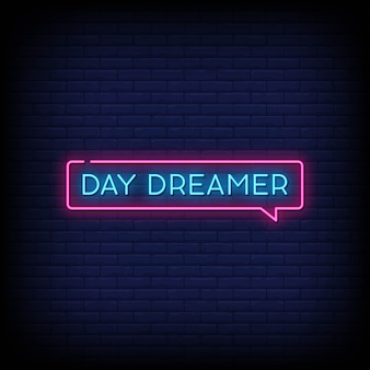Day dreamer neon signs style text