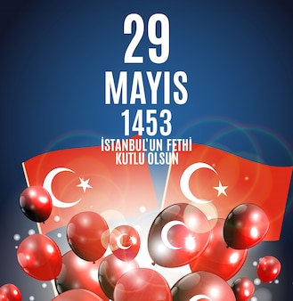 Day of istanbul'un fethi kutlu olsun with translation:  day is happy conquest of istanbul.  turkish holiday greetings.