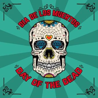 死霊のえじき。ディアデロスムエルトス。花柄の背景にメキシコの砂糖の頭蓋骨とバナーのテンプレート。ポスター、カード、チラシ、tシャツの要素。図