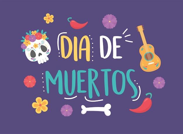 День мертвых, мексиканский праздник череп с цветами гитара перец костяной плакат.