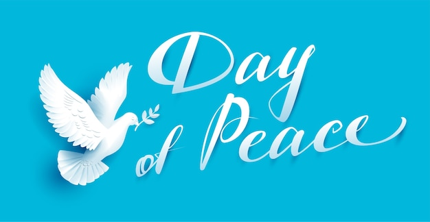 Day of peace lettering text for greeting card.