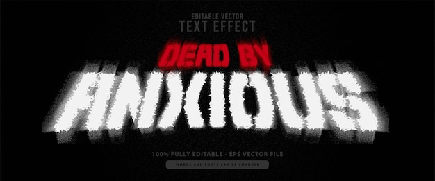 Dead by ancious, horror blur white and red text effect, suitable for movies title, poster and print product