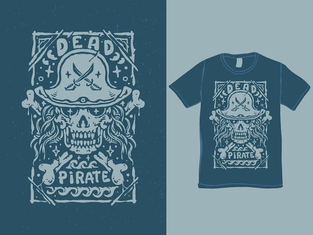 죽은 해적 해골 빈티지 스타일 tshirt 디자인