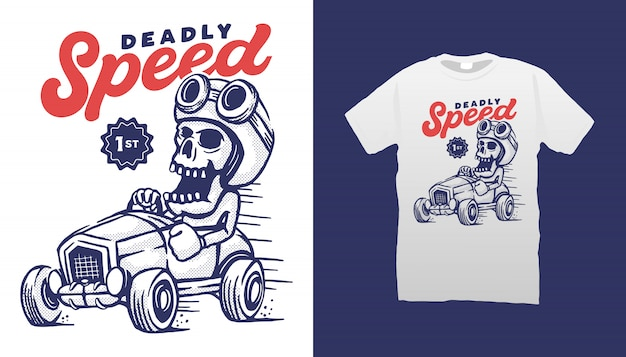 Deadly speed tshirt design