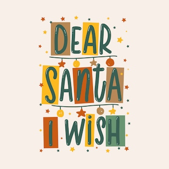 Dear santa i wish original lettering