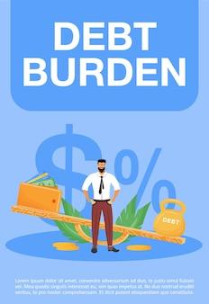 債務負担ポスターフラットテンプレート。財政問題、法的義務のパンフレット、漫画のキャラクターと小冊子1ページのコンセプトデザイン。重い税金、クレジットローンのチラシ、リーフレット