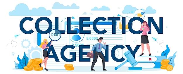 Debt collection agency typographic header concept