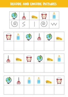 Decode and encode pictures. write the symbols under cute school supplies.