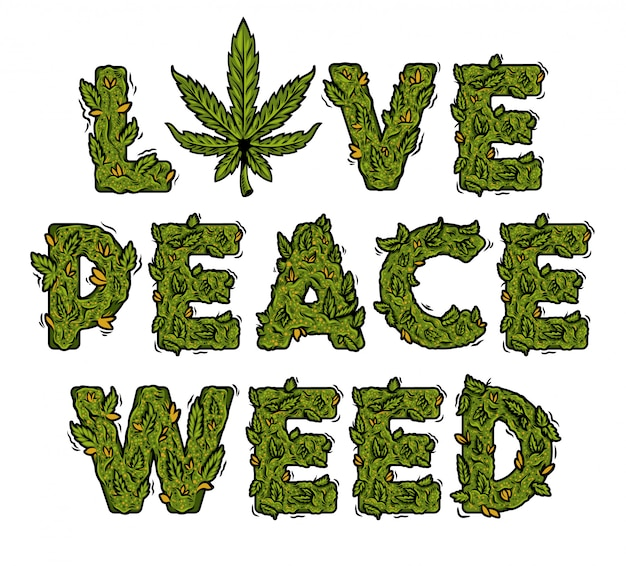 Decorative green marijuana slogan