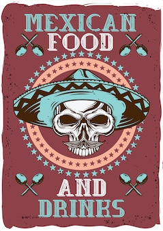 Decorative poster design with illustration of a skull with a hat, mexican food and drinks