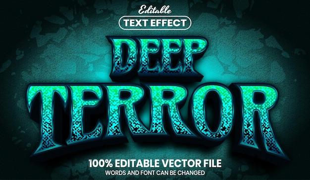Deep terror text, editable text effect