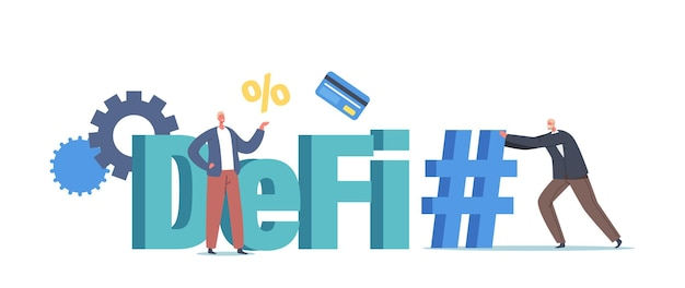 Defi, decentralized finance concept. tiny businesspeople characters with huge hashtag, bank card, gears and percent. cryptocurrency blockchain business technologies. cartoon people vector illustration